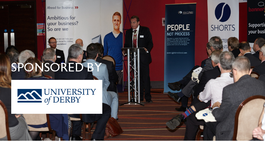 Made in Chesterfield Business Events Sponsored by the University of Derby