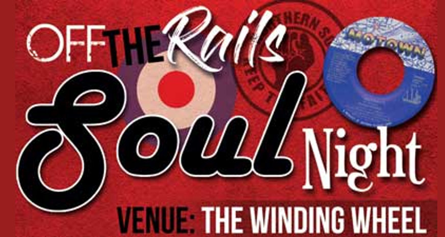 Off the Rails Soul Night Chesterfield